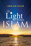 The Light Within Islam (English Edition)