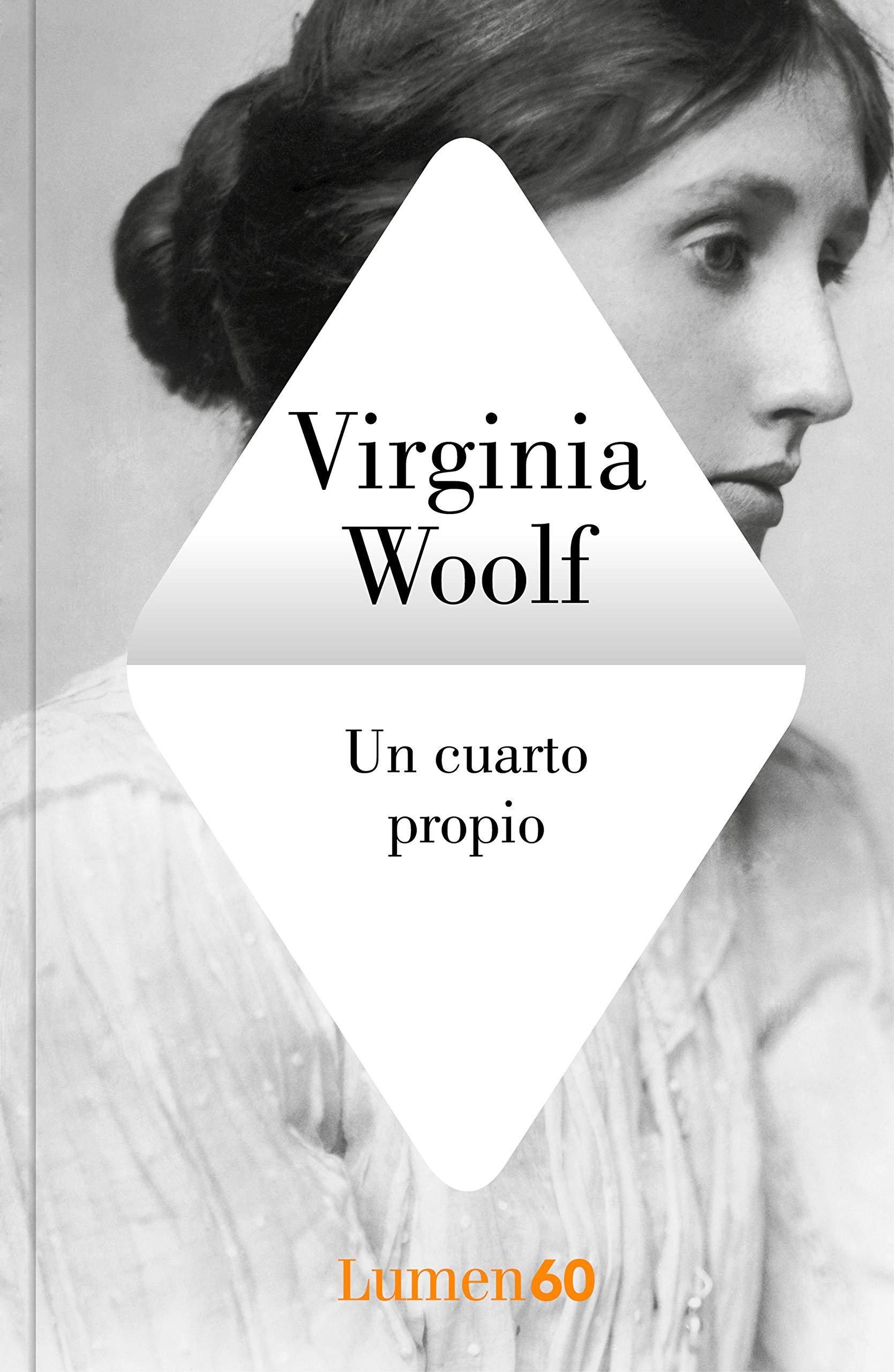 Un cuarto propio - Una habitación propia; de Virginia Woolf
