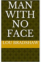 Man With No Face (Ben Blue Book 16) Kindle Edition