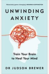 Unwinding Anxiety Paperback