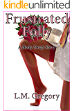 Frustrated Folly: A Body Swap Story (English Edition)