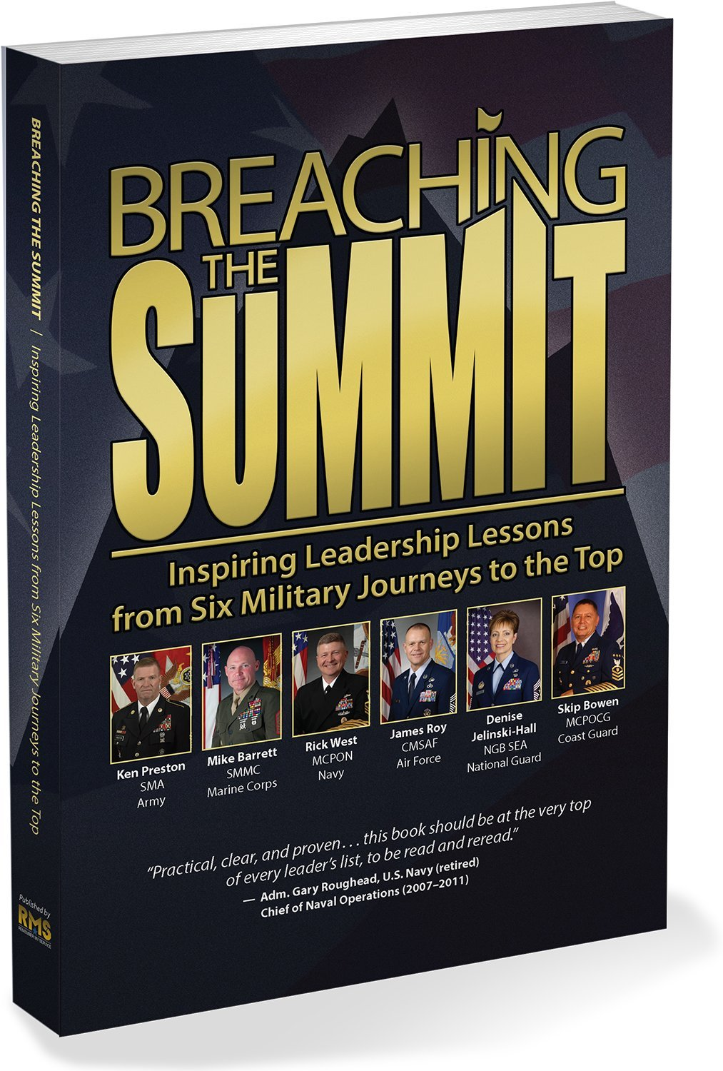 Breaching the Summit: Inspiring Leadership Lessons from Six