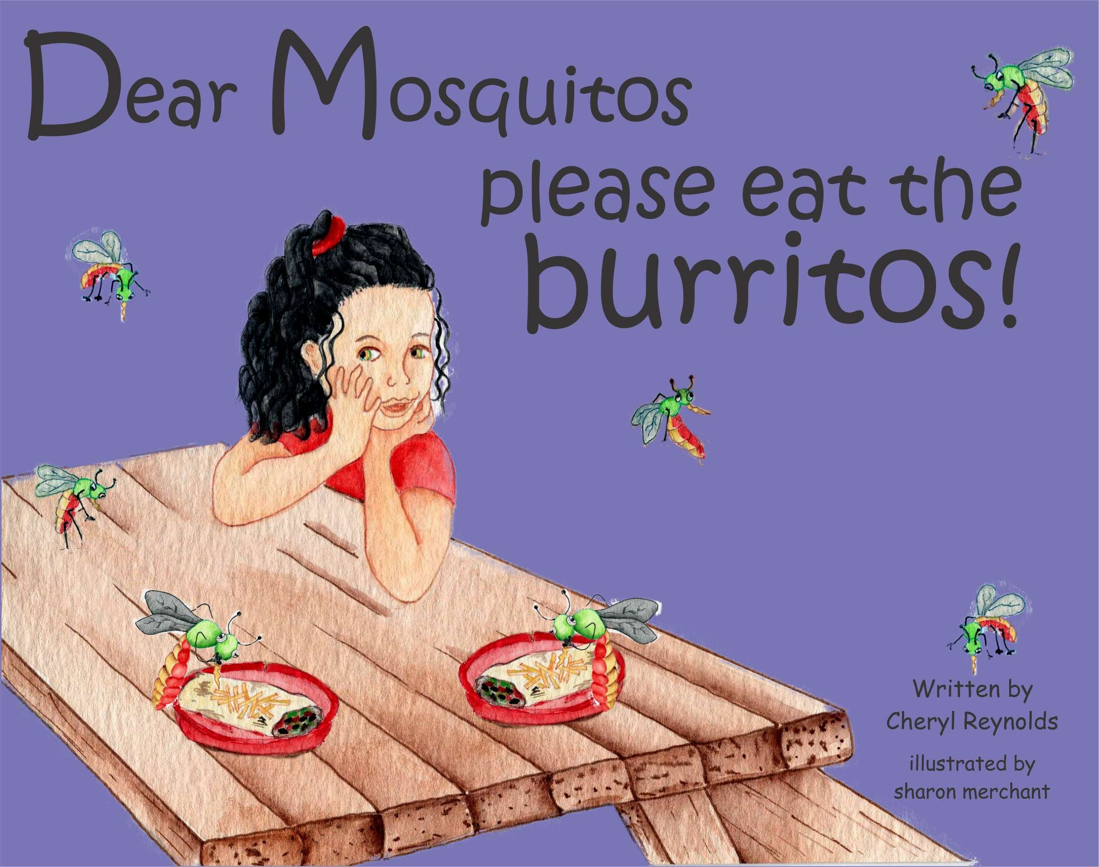 Download Dear Mosquitos Please Eat The Burritos pdf epub