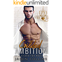 Gilded Ambition: A Gilded Fox Novel (English Edition)