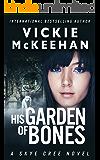 His Garden of Bones (Skye Cree Book 4)