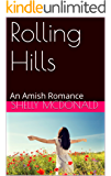Rolling Hills: An Amish Romance