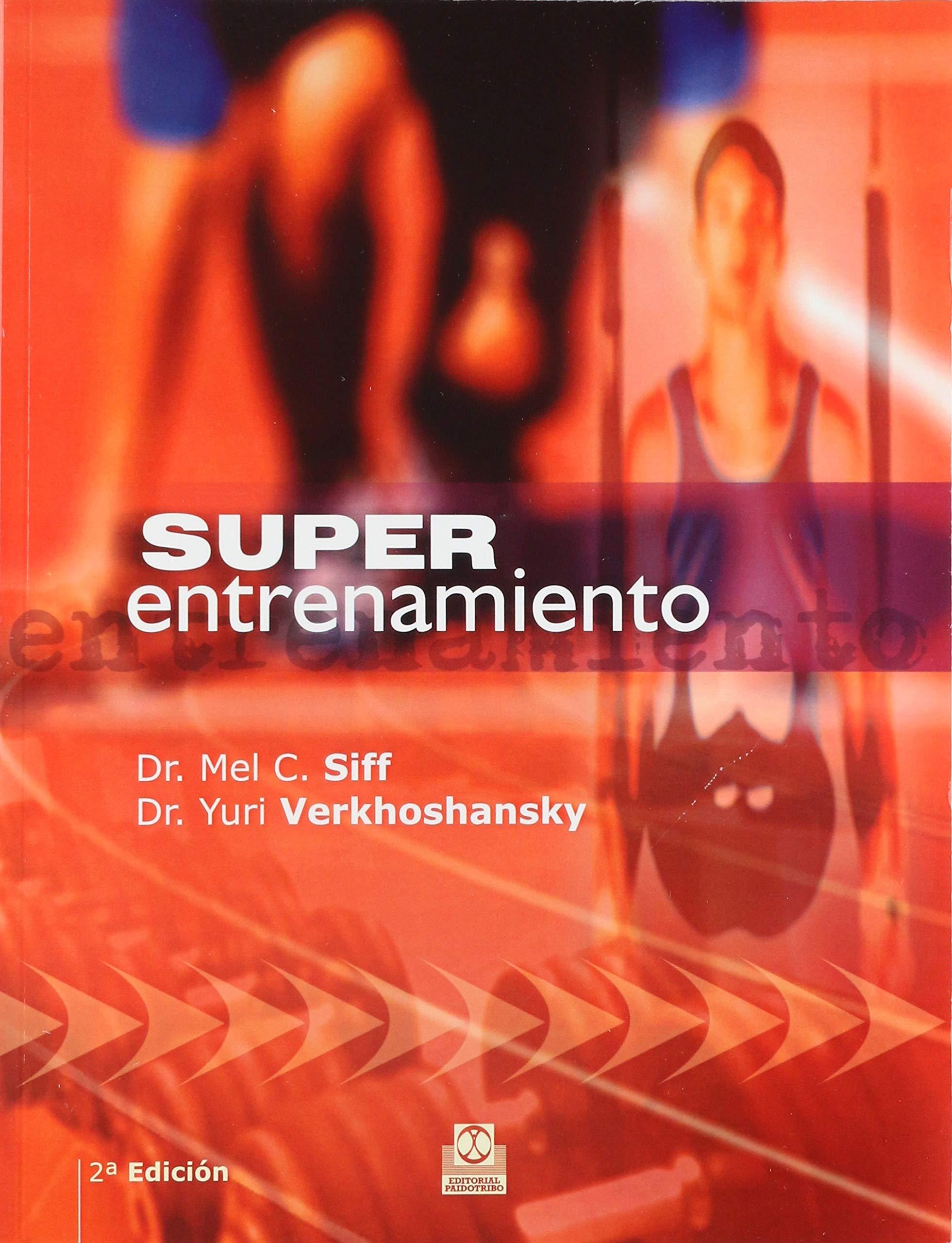 Super Entrenamiento (Spanish Edition) by Paidotribo Editorial