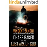 Chase Baker and the Lost Ark of God: A Chase Baker Action Thriller