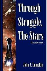 Through Struggle, the Stars (The Human Reach Book 1) Kindle Edition
