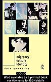 Migrancy, Culture, Identity