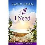 All I Need (January Cove Book 5)