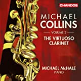 The Virtuoso Clarinet Vol 2 [Michael Collins, Michael McHale] [Chandos: CHAN 10804]