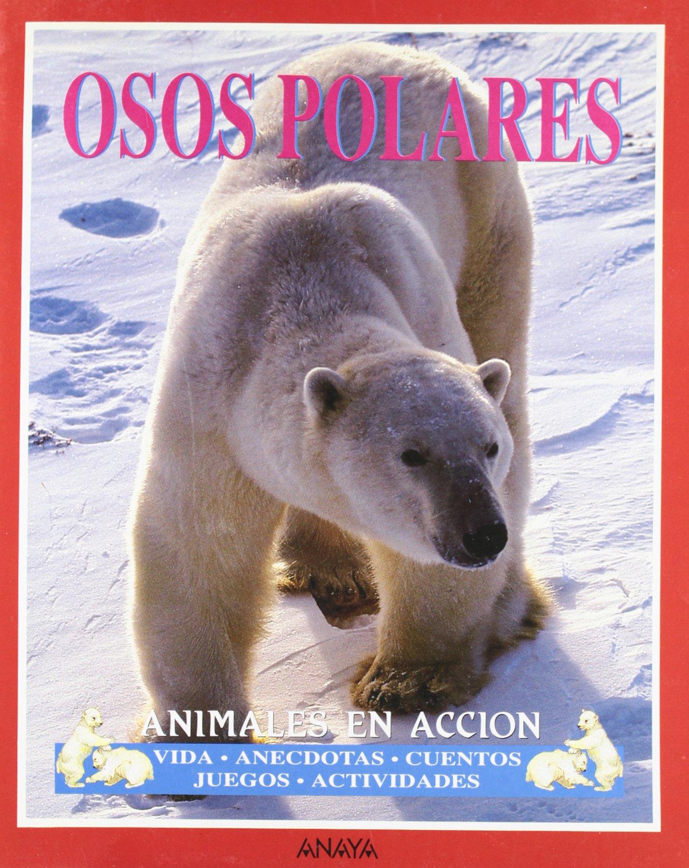 Download Osos Polares: Animales en accion (Spanish Edition) PDF