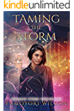 Taming the Storm (Crimson Storm Chronicles Book 1)
