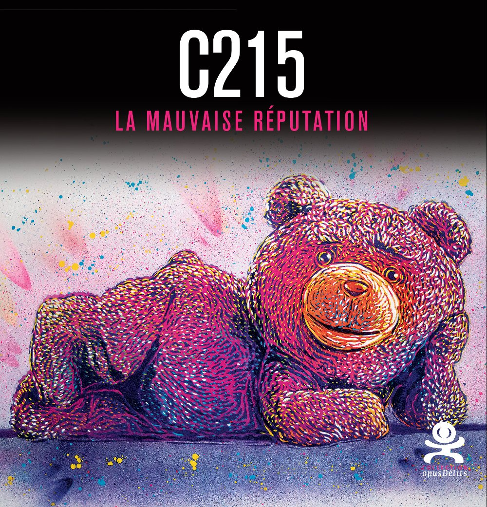 C215 : La mauvaise réputation Poche – 20 octobre 2017 Samantha Longhi Christian Guémy Ian Soon Nicolas Chenus