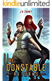 The Constable Returns: An intergalactic Space Opera Thriller (Renegade Origins Book 3)