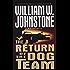 The Return Of Dog Team (The Dog Team Book 2)