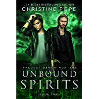 Unbound Spirits (Project Demon Hunters Book 2) (English Edition)