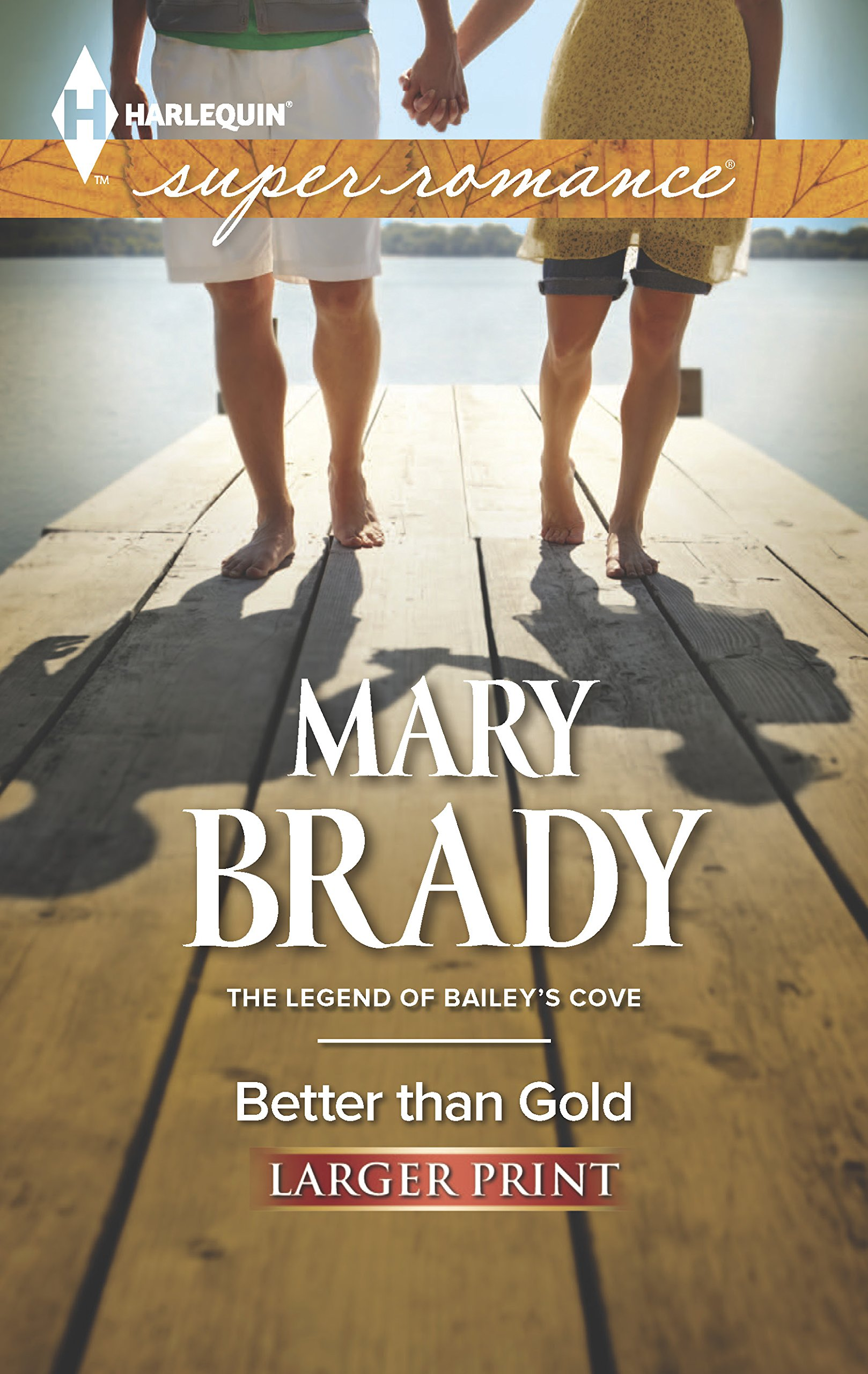 Download Better Than Gold (The Legend of Bailey's Cove) PDF