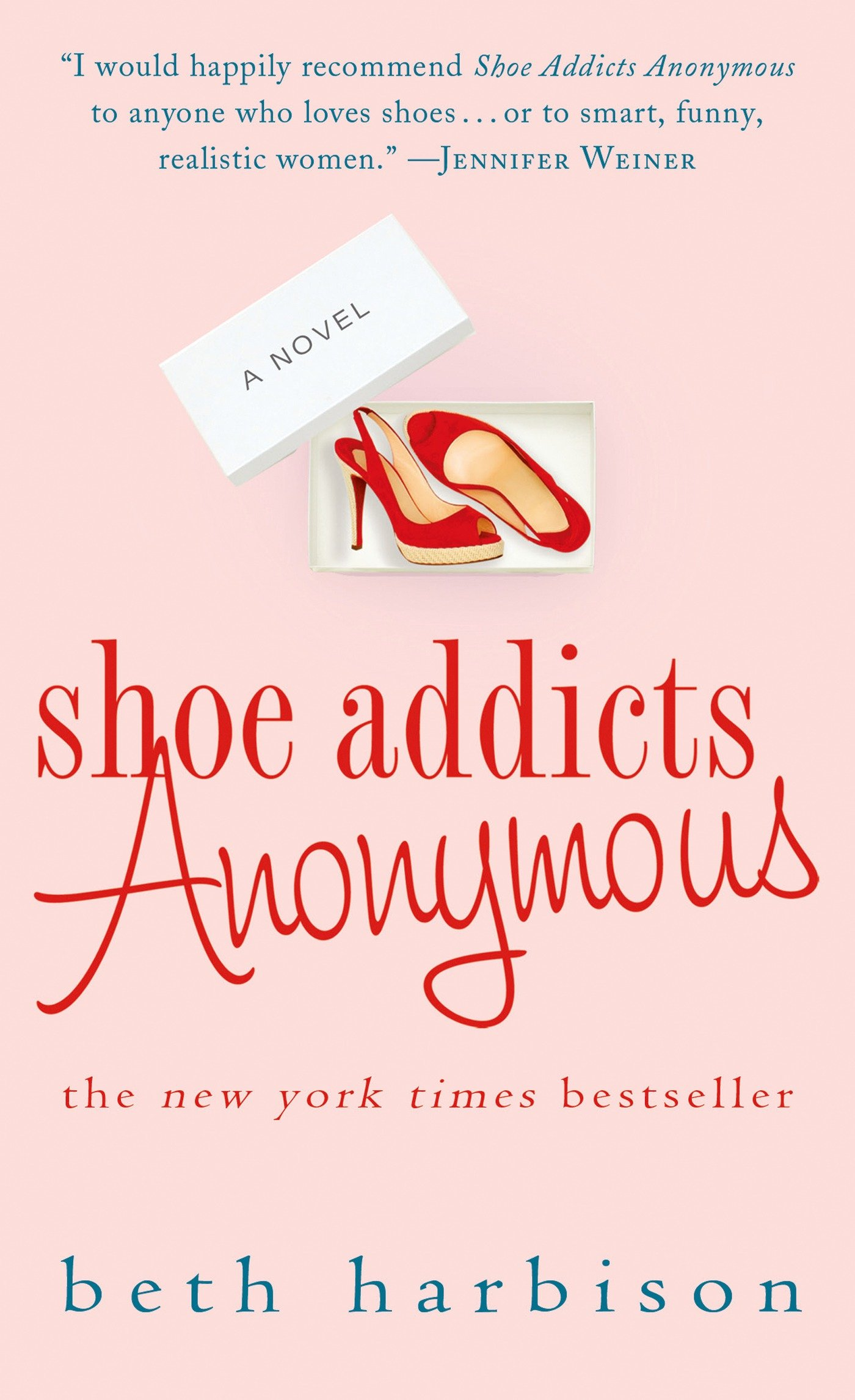 7ad6ecd9a Shoe Addicts Anonymous: A Novel (The Shoe Addict Series): Beth Harbison:  9780312348243: Amazon.com: Books