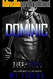 Dominic: The Prince: ( An Italian Billionaire Romance) (Ties of Steel Book 2)