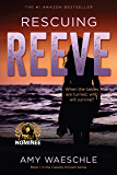Rescuing Reeve: A Twisty Suspense Novel (Cassidy Kincaid Book 1)