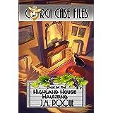 Case of the Highland House Haunting (Corgi Case Files Book 7)