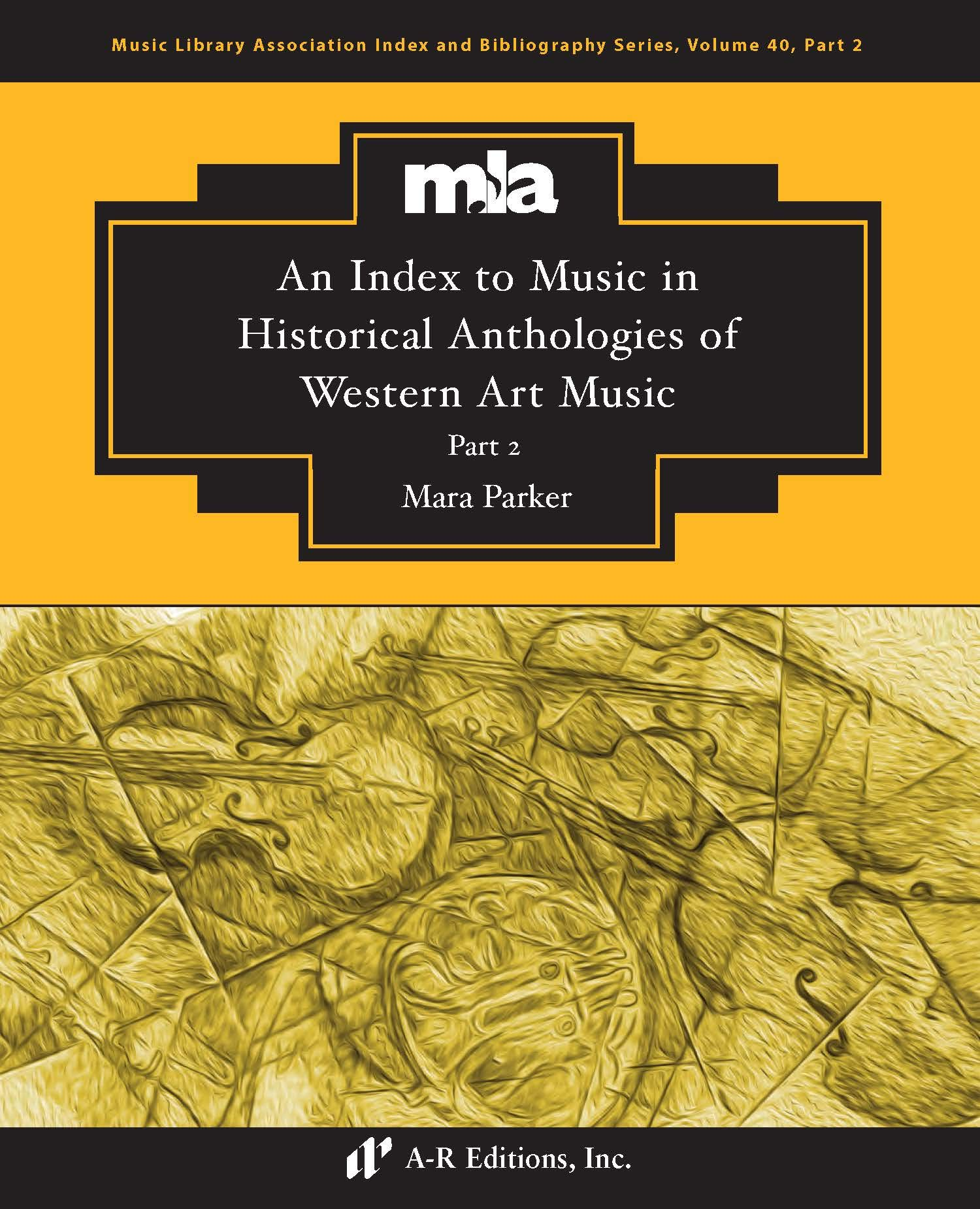 An Index to Music in Selected Historical Anthologies of Western Art