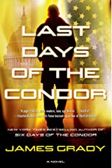 Last Days of the Condor: A Novel Kindle Edition