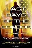 Last Days of the Condor: A Novel