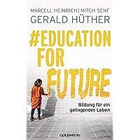 #Education For Future: Bildung für ein gelingendes Leben
