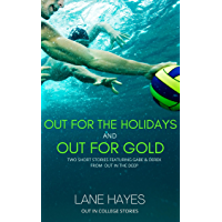 Out for the Holidays and Out for Gold: MM College Romance (Out in College Book 9)