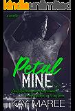 Petal Mine: Mine Series  #3.5