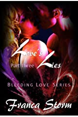 Love's Lies (Part 3) (The Bleeding Love Series) Kindle Edition