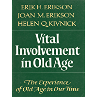 Vital Involvement in Old Age (English Edition)