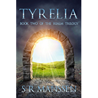 Tyrelia: Realm Trilogy Book Two