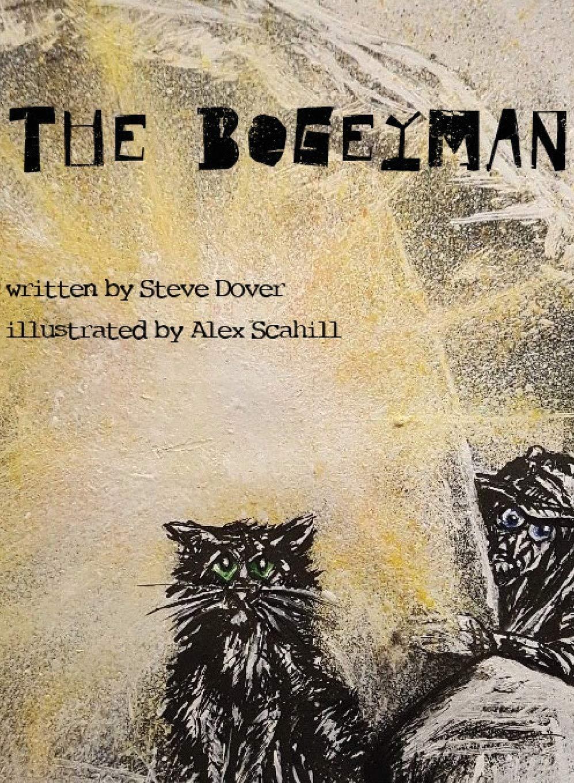The Bogeyman: Amazon.co.uk: Dover, Steve: 9781913568856: Books