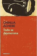 Todo se desmorona (Spanish Edition) Kindle Edition
