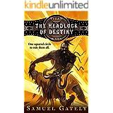 The Headlock of Destiny: An Epic Fantasy / Pro Wrestling Mash-up (Titan Wars Book 1)