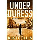 Under Duress: A Chase Harper Justice Thriller Book 2