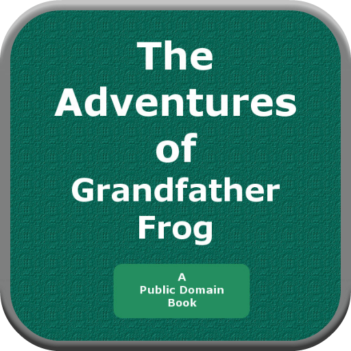 The Adventures of Grandfather Frog PDF