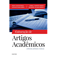 Elaboração de artigos acadêmicos: Estrutura, métodos e técnicas