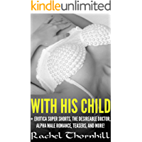 Romance Box Set: Single Parent & Medical Romance – With His Child (Wandering Women to Wait With Book 3)