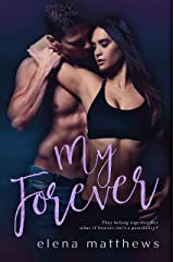 My Forever (Our Forever Book 3) Kindle Edition