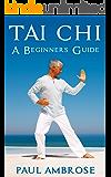 TAI CHI: Beginners Guide to Tai Chi