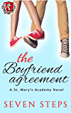 The Boyfriend Agreement: (YA High School Teen Romance) (St. Mary's Academy Book 1)