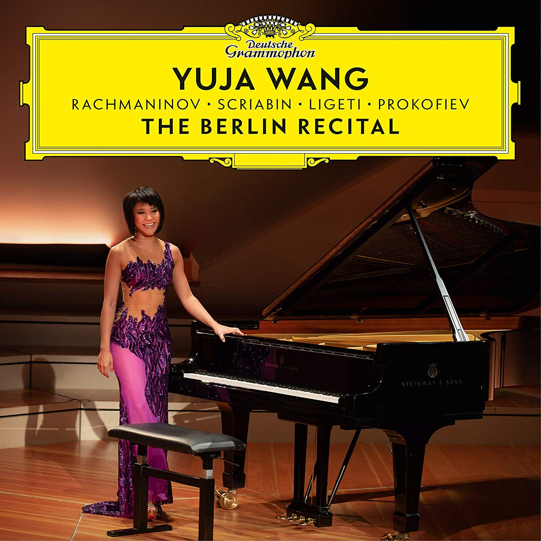 CD : Yuja Wang - Berlin Recital