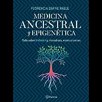Medicina ancestral y epigenética (Spanish Edition)