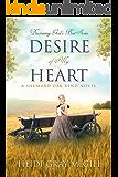 Desire of My Heart: A Shumard Oak Bend Novel