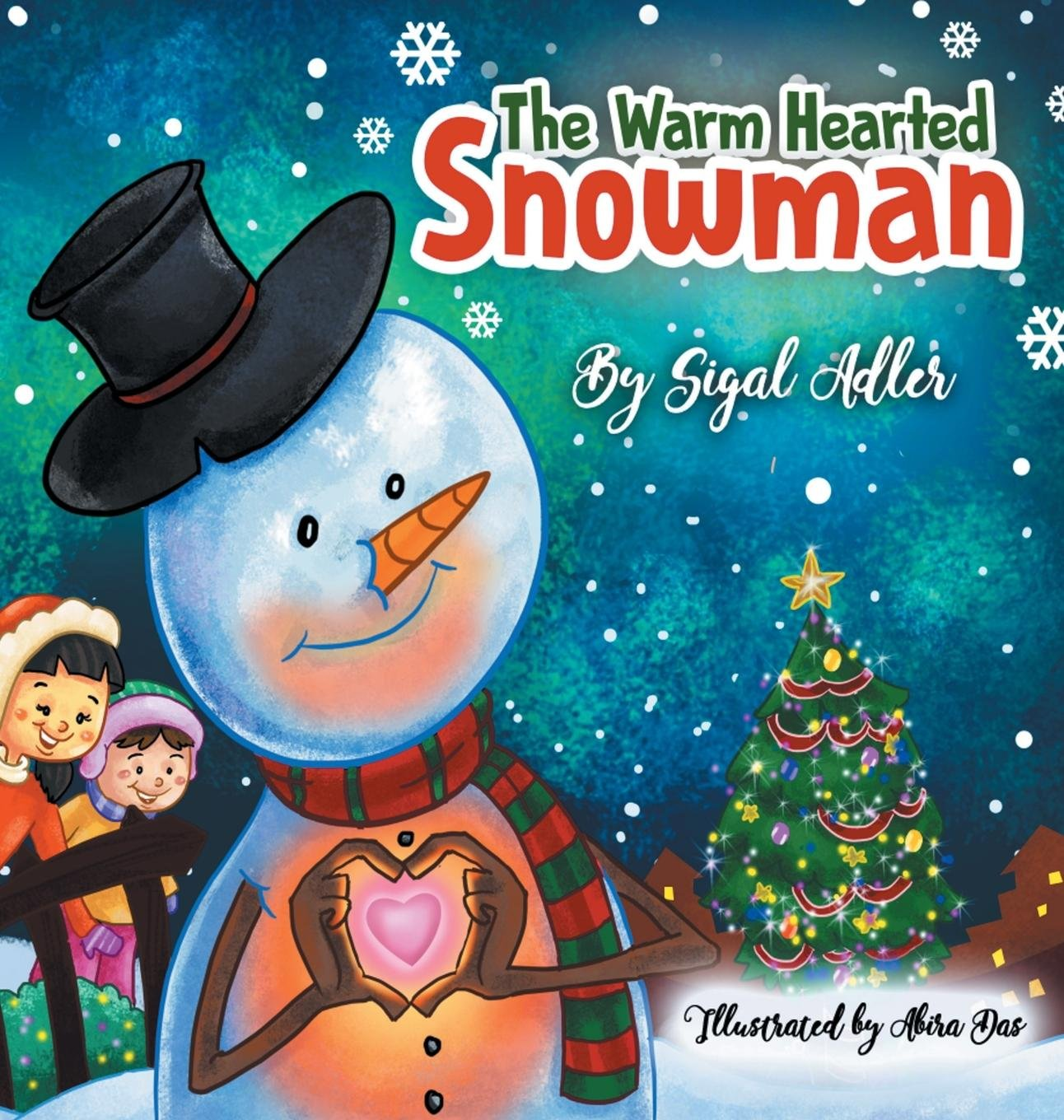 The Warm-Hearted Snowman: CHILDREN BEDTIME STORY PICTURE BOOK